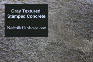 Nashville Gray Textured Stone Stamped Concrete with Dye and Sealer